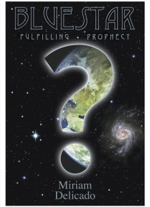 Blue Star Fulfilling Prophecy Book: Miriam Delicado