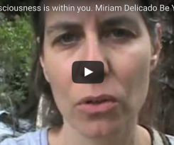 Unity Consciousness is within you. Miriam Delicado Be Yourself.